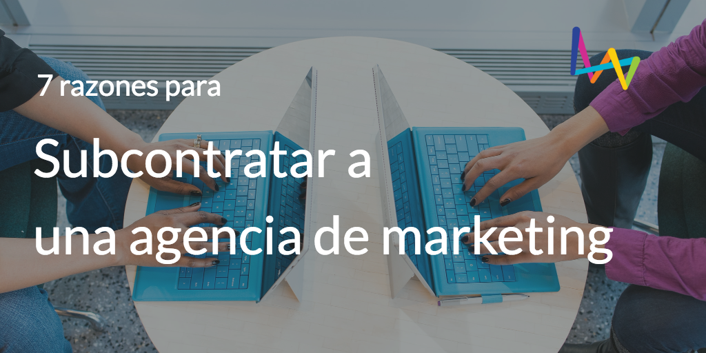 Subcontratar a agencia de marketing